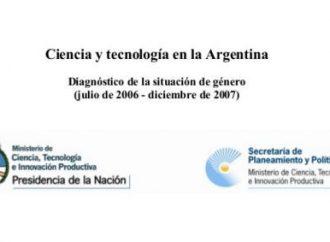 Ciencia y Tecnología en la Argentina: Diagnóstico de la situación de género (2006-2007)