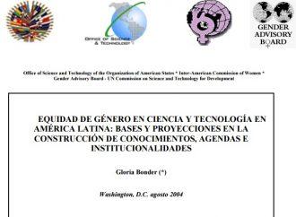 Equidad de Género en Ciencia y Tecnología en América Latina: Bases y Proyecciones en la Construcción de Conocimientos, Agendas e Institucionalidades