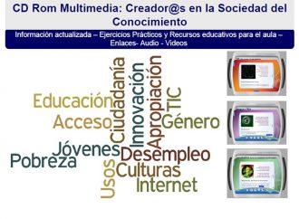 CD Rom: Creador@s en la Sociedad del Conocimiento: Estrategias para incorporar el enfoque de género en proyectos con jóvenes y TIC
