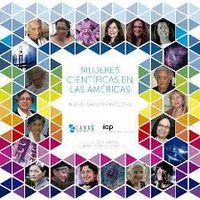 Historias inspiradoras de Mujeres Científicas en las Américas