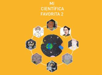 <i>Mi científica Favorita II</i>. Visibilizando el trabajo de más de treinta científicas